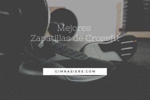 Mejores Zapatillas de Crossfit