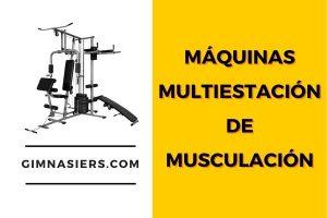 Máquinas Multiestación de musculación